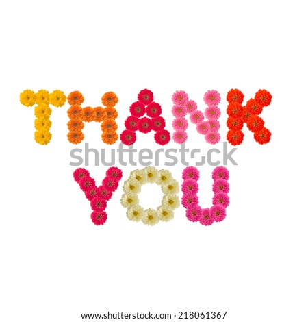 Thank you uppercase letters from zinnia flowers alphabet isolated on white background  - stock photo