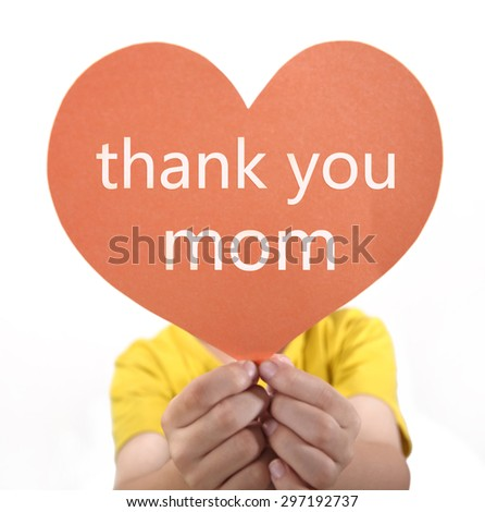 Thanks to mother  - stock photo