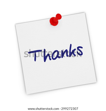 Thanks White Sticky Note Pinned to white background - stock photo