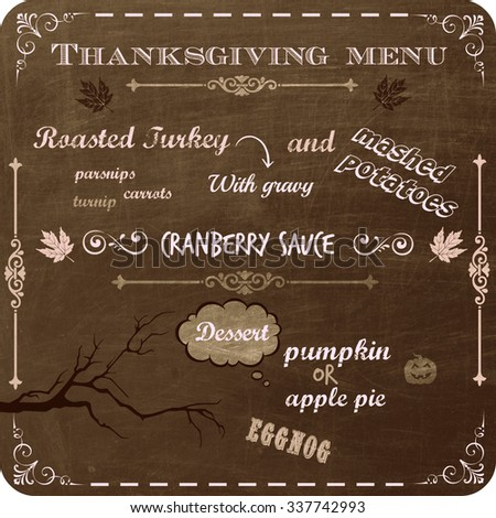 thanksgiving dinner menu written on a vintage chalkboard  - stock photo