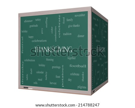 Thanksgiving Word Cloud Concept on a 3D cube Blackboard with great terms such as dinner, harvest, holiday, turkey and more. - stock photo