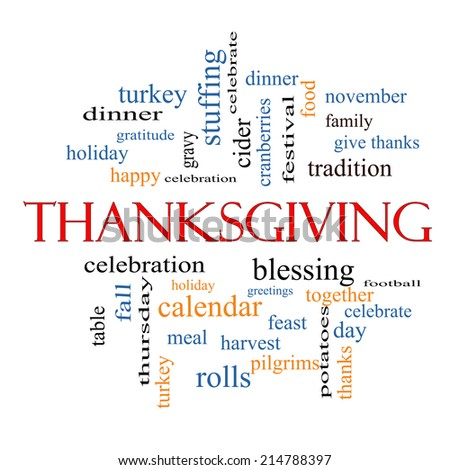 Thanksgiving Word Cloud Concept with great terms such as dinner, harvest, holiday, turkey and more. - stock photo