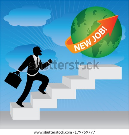 The Businessman Stepping Up a Stairway to The Green Globe With Orange New Job! Arrow in Blue Sky Background  - stock photo