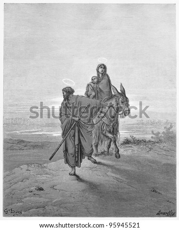 The Flight into Egypt - Picture from The Holy Scriptures, Old and New Testaments books collection published in 1885, Stuttgart-Germany. Drawings by Gustave Dore. - stock photo