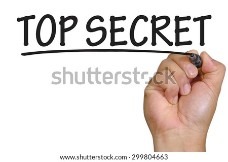 The hand writing top secret - stock photo