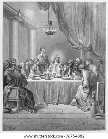 The Last Supper - Picture from The Holy Scriptures, Old and New Testaments books collection published in 1885, Stuttgart-Germany. Drawings by Gustave Dore. - stock photo
