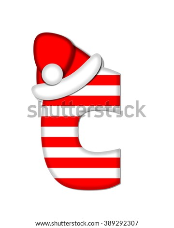 "The letter C, in the alphabet set ""Christmas Candy Cane,"" is red and white striped.  Letter is decorated with floppy Santa cap. - stock photo"