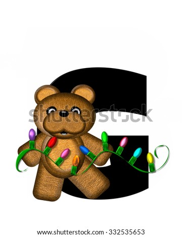 """The letter G, in the alphabet set """"Teddy Christmas Lights,"""" is black. Teddy Bear holds a string of Christmas lights and decorates letter. - stock photo"""