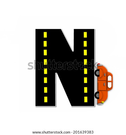 "The letter N, in the alphabet set ""Transportation by Road"", is black with yellow dividing line representing a black top road.  Colorful, motorized vehicle navigates outside of letter. - stock photo"