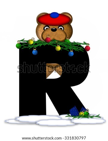 """The letter R, in the alphabet set """"Teddy Christmas Boughs,"""" is black and sits on pile of snow.  Teddy Bear wearing cap and mittens, decorates letter with Christmas boughs and ornaments. - stock photo"""
