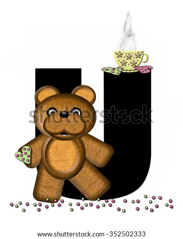 """The letter U, in the alphabet set """"Teddy Tea Time,"""" is black.  Teddy bear enjoys a cup of hot tea with heart shaped and frosted cookies.  Candy sprinkles cover floor. - stock photo"""