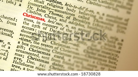 The meaning of the word CHRISTMAS highlighted in the dictionary. Shallow focus - stock photo