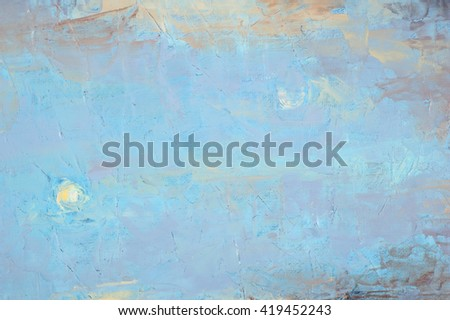 the picture painted with oil paints. abstract drawing, the story of the picture. texture, background - stock photo