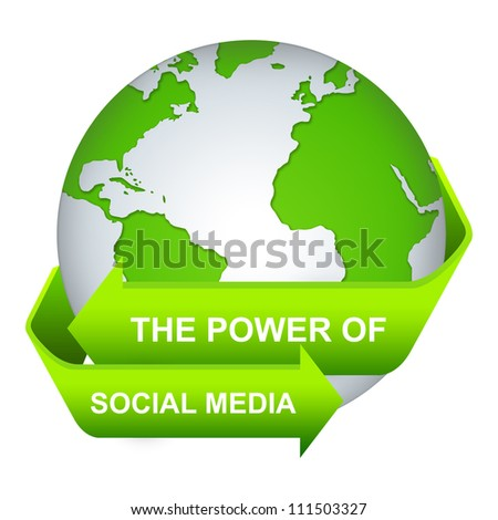 The Power of Social Media Concept With Green Globe and Label Isolate on White Background - stock photo