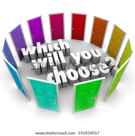 The question Which Will You Choose? surrounded by many different doors leading to opportunities in life, business, career or relationships - stock photo