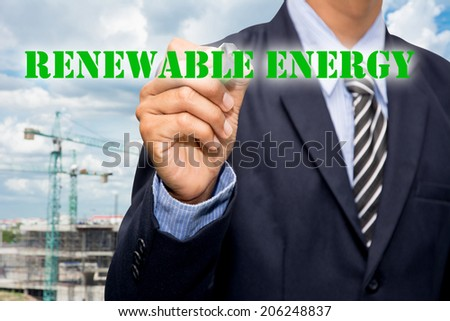 The RENEWABLE ENERGY Business  - stock photo
