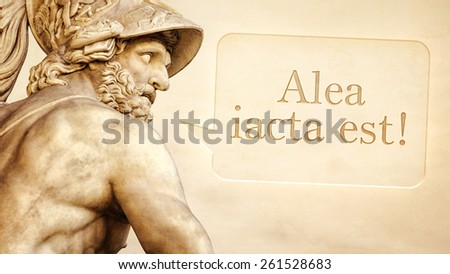 The Roman sculpture of Menelaus with the message the die is cast in latin language - stock photo