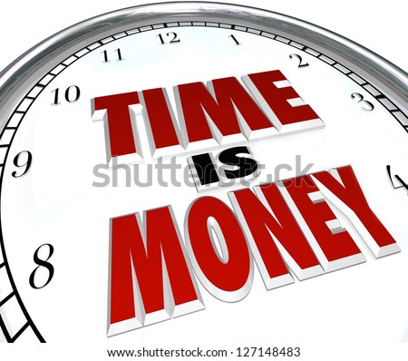 The saying or quote Time is Money on a white clock to symbolize the value and fleeting nature of time - stock photo