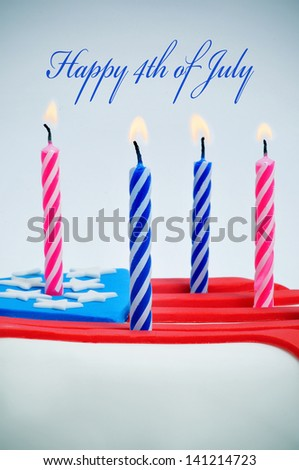 the sentence Happy 4th of july and a cupcake decorated with the colors and stars of United States flag, and candles - stock photo