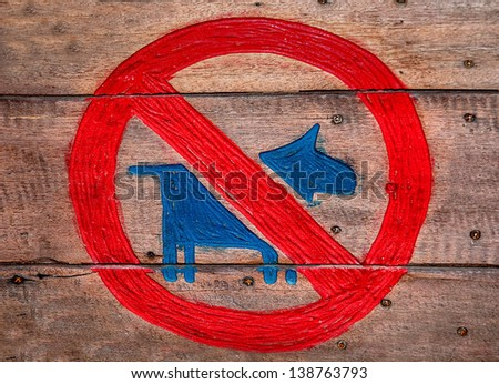 The Sign of no dog  on wood background - stock photo
