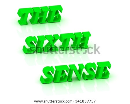 THE SIXTH SENSE - bright green letters on a white background - stock photo
