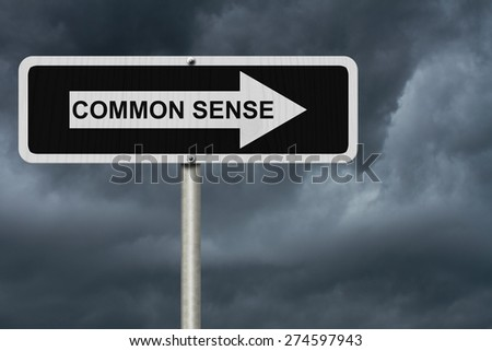 The way to Common Sense, Black and white street sign with word Common Sense with stormy sky background - stock photo