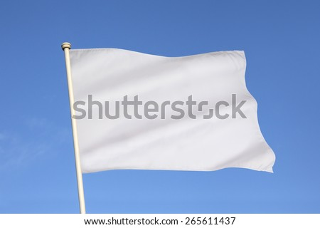 The white flag is an internationally recognized symbol of surrender, truce, or a desire to parley. - stock photo