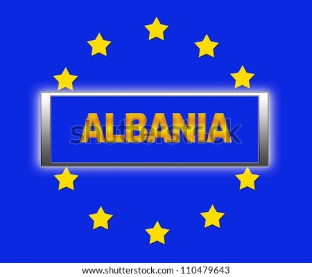 The word  Albania and flag of Europe . - stock photo