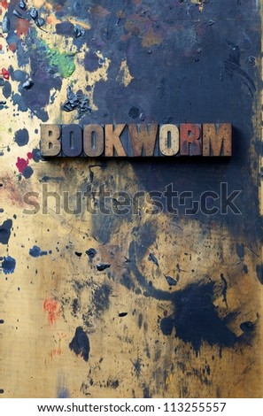 The word Bookworm written in antique letterpress printing blocks. - stock photo