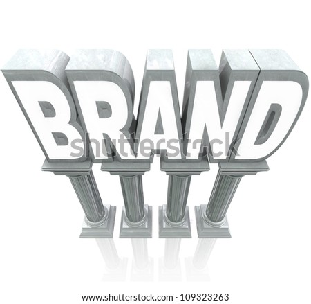The word Brand standing high on marble columns, elevated as the top product or company compared to others in a marketplace, with great reputation, awareness, identity and loyalty - stock photo