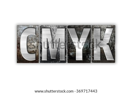 """The word """"CMYK"""" written in vintage metal letterpress type isolated on a white background. - stock photo"""