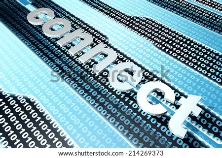 The word connect in front of a binary background. 3D rendered illustration. - stock photo