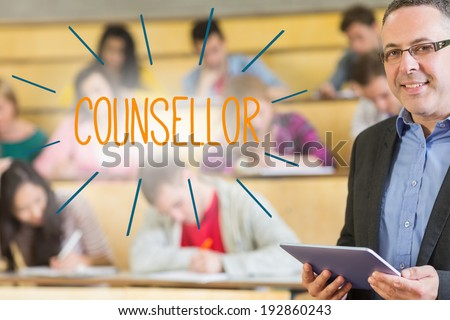 The word counsellor against lecturer standing in front of his class in lecture hall - stock photo