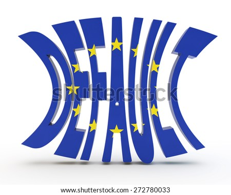 """the word """"default"""" with a flag of the European Union - stock photo"""