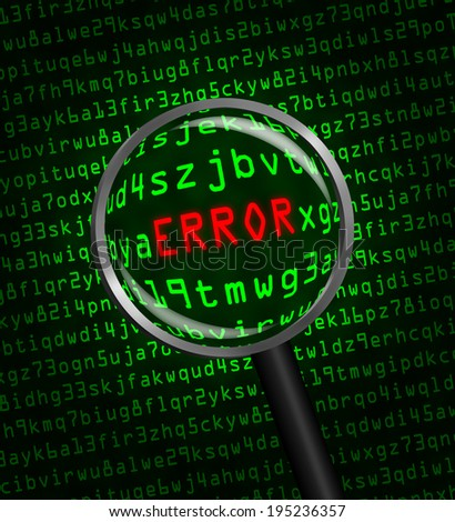 "The word ""ERROR"" in red revealed in green computer machine code through a magnifying glass  - stock photo"