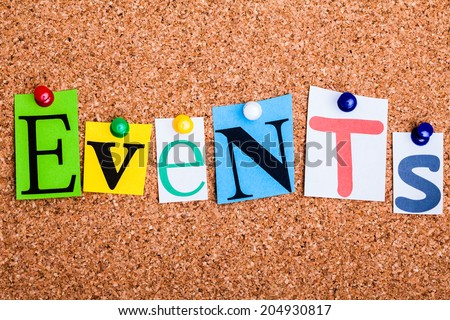 The word Events in cut out magazine letters pinned to a cork notice board - stock photo