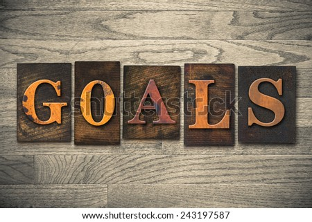 "The word ""GOALS"" written in wooden letterpress type. - stock photo"