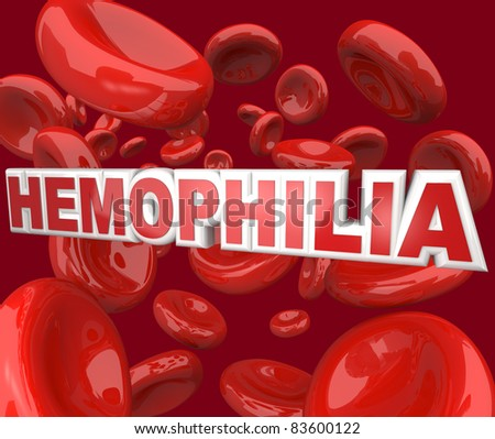 The word Hemophilia in 3D letters floating in an artery blood stream, representing the blood disorder or disease that affects people who cannot form clots to close wounds - stock photo