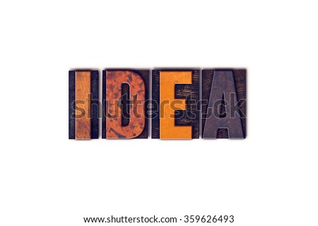 "The word ""Idea"" written in isolated vintage wooden letterpress type on a white background. - stock photo"