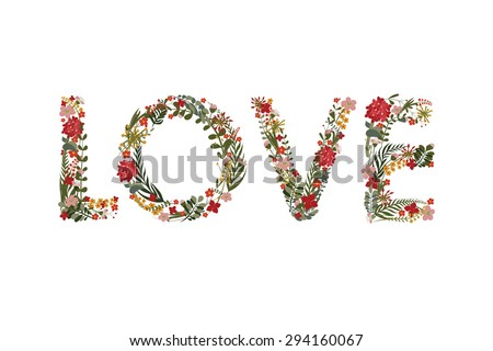 "The word ""love"", lined with flowers and leaves. The Cute floral card on a white background. Wedding invitation.  Valentines day greeting card. - stock photo"