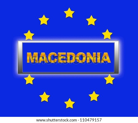 The word Macedonia and flag of Europe . - stock photo
