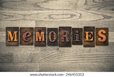 "The word ""MEMORIES"" written in vintage wooden letterpress type. - stock photo"
