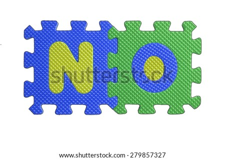 """The word """"NO"""" written with alphabet puzzle letters isolated on white background. Alphabet puzzle pieces on white background - stock photo"""