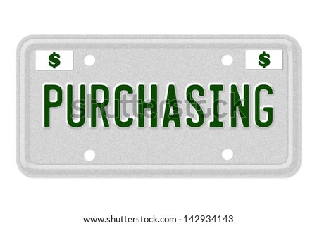 The word Purchasing on a gray license plate with dollar sign symbol isolated on white, Purchasing Car  License Plate - stock photo