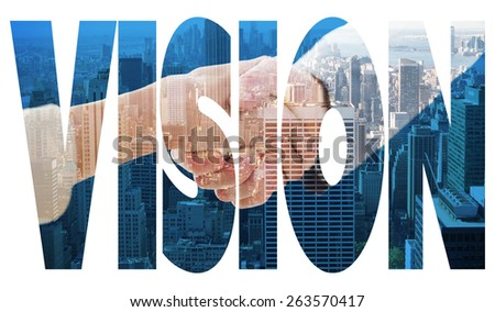 The word vision and closeup of shaking hands after business meeting against city skyline - stock photo