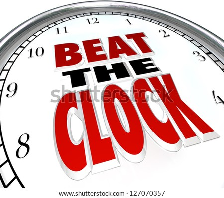 The words Beat the Clock on a clock face to illustrate the need to complete a task before a deadline or be the first to finish before the countdown and win a competition - stock photo