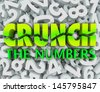 The words Crunch the Numbers on a background of digits to illustrate accounting, budgeting, doing math, and working with money - stock photo