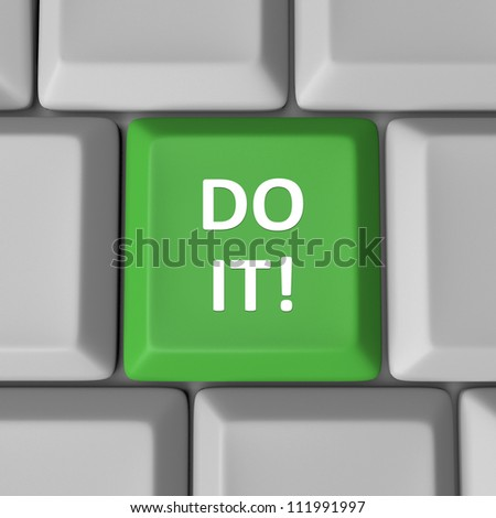 The words Do It on a green computer keyboard key enouraging you to take action, have confidence and have the initiative to achieve or accomplish a goal or solve a problem - stock photo