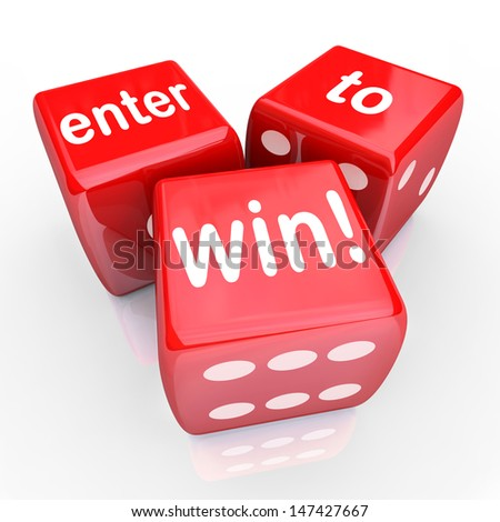 The words Enter to Win on three red dice to illustrate playing in a raffle, drawing or other contest and gambling to win a jackpot or special prize - stock photo