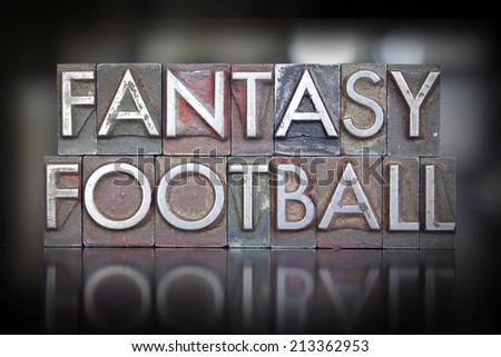 The words Fantasy Football written in vintage letterpress type - stock photo